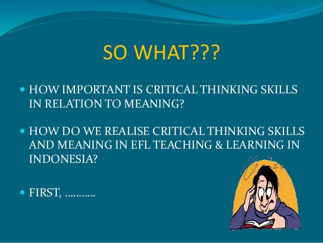 How to Develop Critical Thinking Abilities in Foreign Language Teaching Classromms