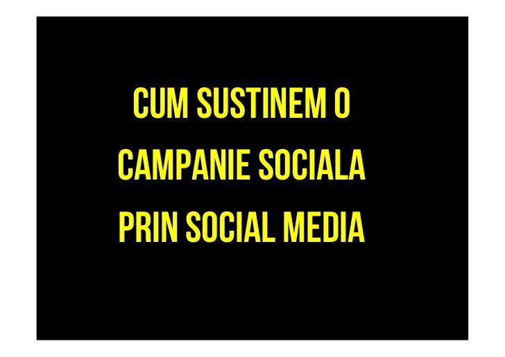 Cum sustinem o campanie sociala prin social media