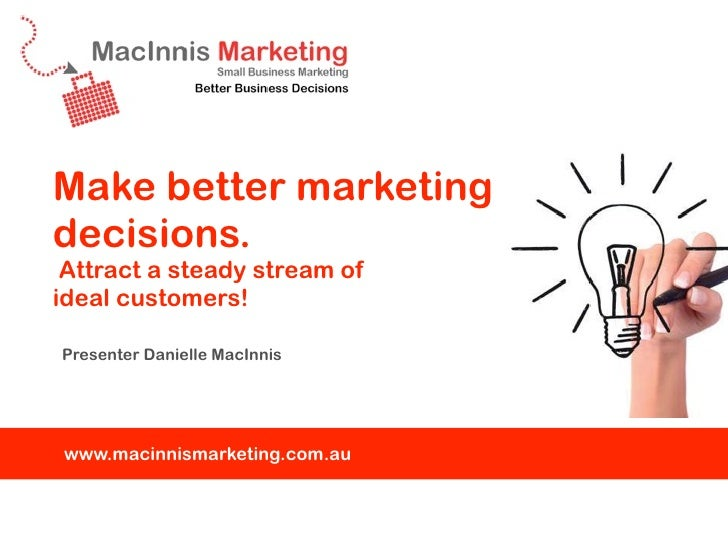 Making Better Marketing Decisions