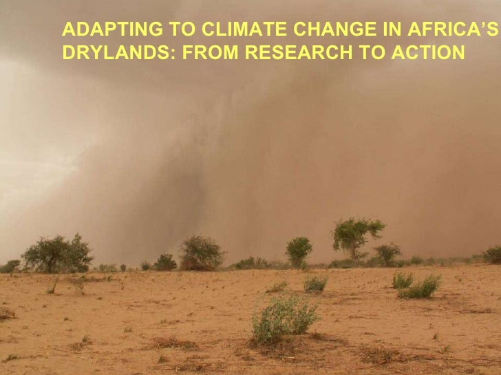 Adapting to Climate Change in Africa's Drylands: From Research to Action
