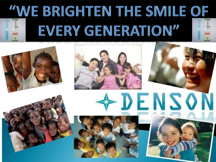 """""""We brighten the smile of every generation""""<br />"""