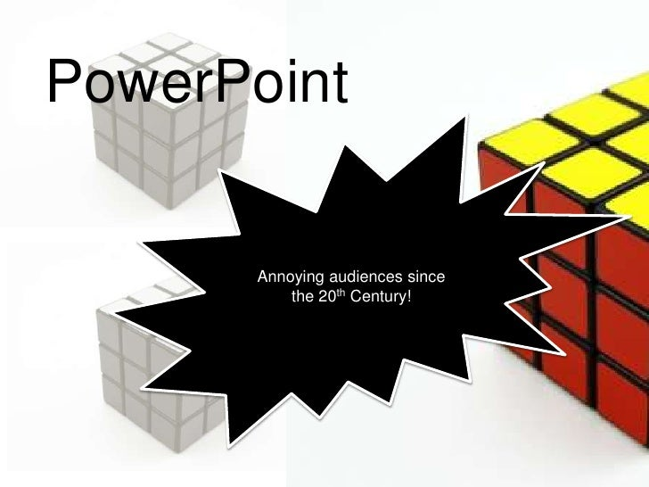 PowerPoint: Annoying Audiences Since the 20th Century