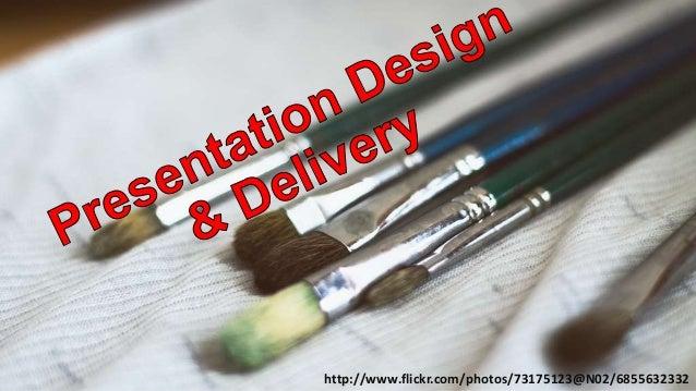 Efficient Presentation Design & Presentation