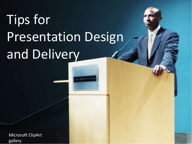 Tips for Presentation Design and Delivery  Microsoft ClipArt gallery
