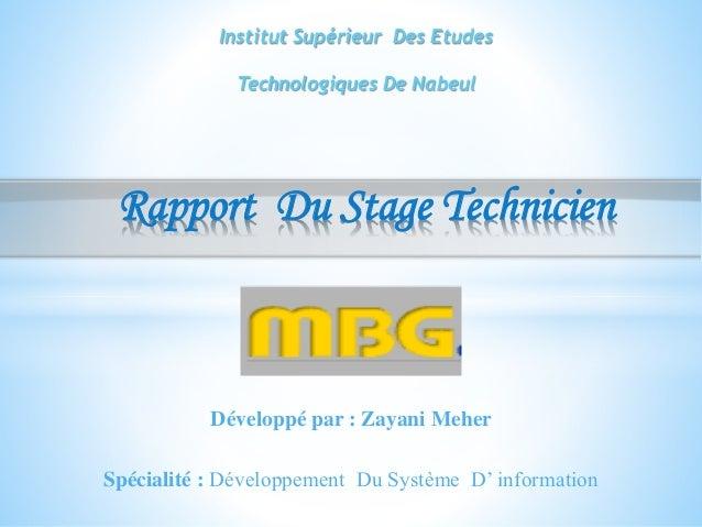 Développé par : Zayani Meher Rapport Du Stage Technicien Institut Supérieur Des Etudes Technologiques De Nabeul Spécialité...