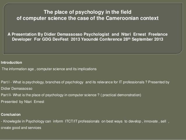 Apport de la psychologie dans les sciences informatiques -Devfest Yde 2013