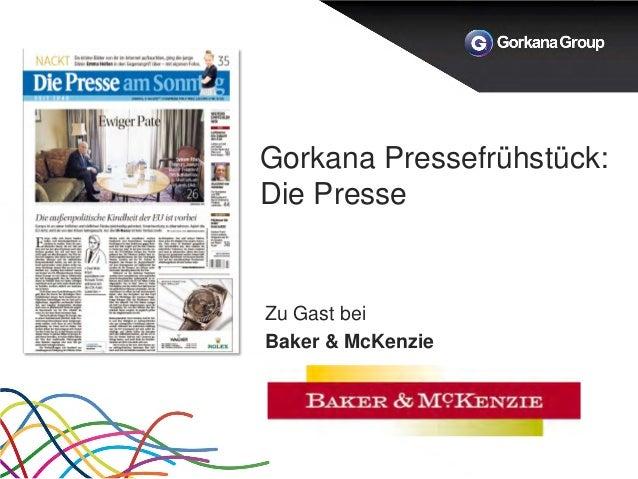 Gorkana Pressefrühstück: Die Presse Zu Gast bei Baker & McKenzie
