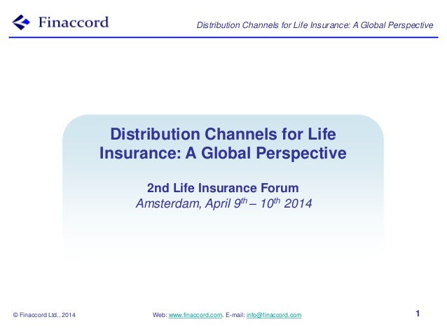 Presentation: Distribution Channels for Life Insurance, A Global Perspective