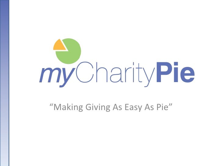 """"""" Making Giving As Easy As Pie"""""""