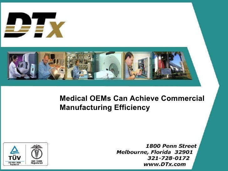 Medical OEMs can achieve commercial mfg efficiency