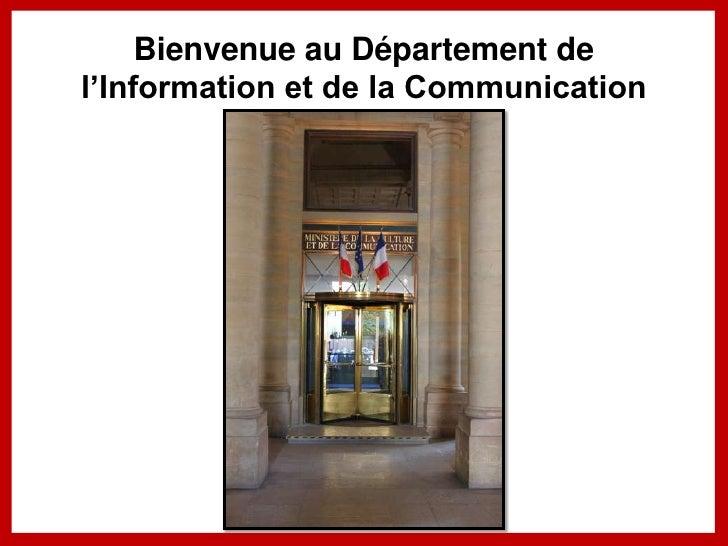 Bienvenue au Département del'Information et de la Communication