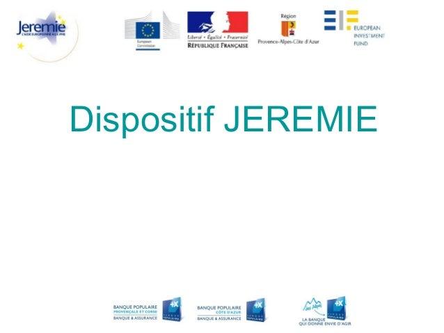 Dispositif JEREMIE