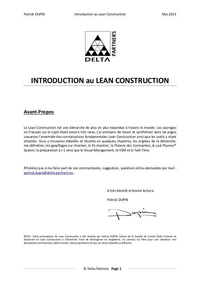 Patrick DUPIN  Introduction au Lean Construction  Mai 2013  INTRODUCTION au LEAN CONSTRUCTION  Avant-Propos Le Lean Constr...
