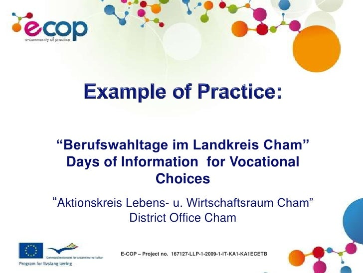 "Example of Practice:<br />""Berufswahltage im Landkreis Cham"" Days of Information  for Vocational Choices<br />""Aktionskrei..."