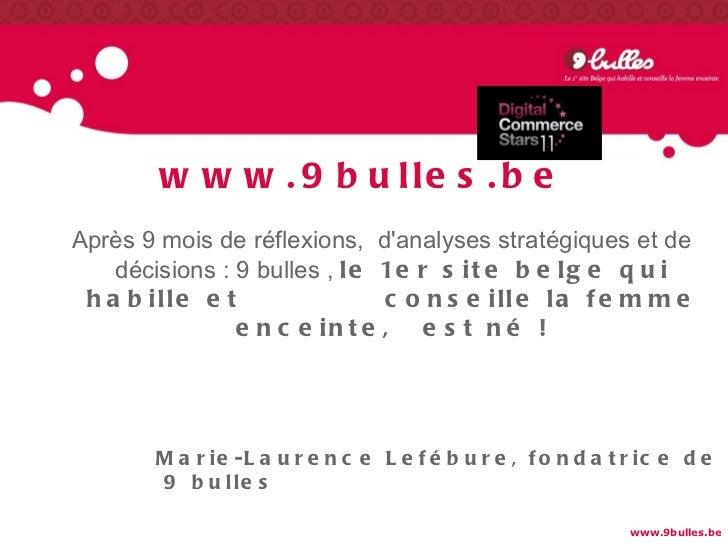 Case Study 9bulles.be