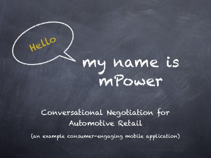 elloH                my name is                 mPower   Conversational Negotiation for            Automotive Retail(an ex...