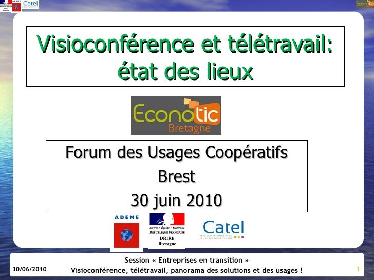 Visioconférence et télétravail:                état des lieux                Forum des Usages Coopératifs                 ...