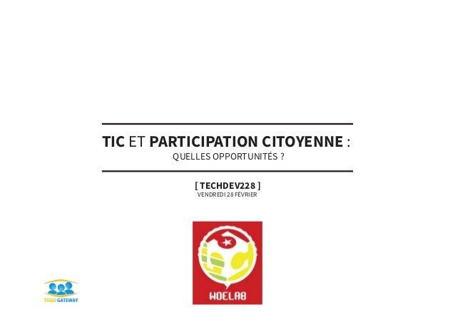 TIC et participation citoyene: l'approche du Woelab #TECHDEV228
