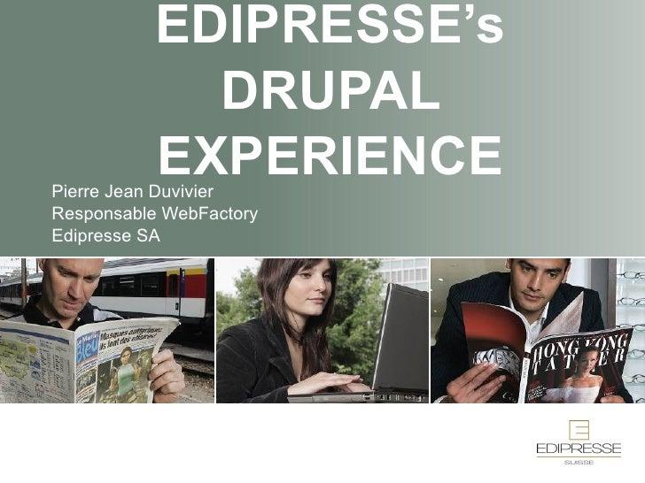 Drupal Experience at Edipresse Media Company