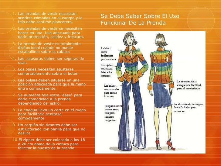 Se Debe Saber Sobre El Uso Funcional De La Prenda <ul><li>Las prendas de vestir necesitan sentirse cómodas en el cuerpo y ...