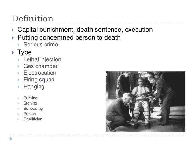 the presentation of a death penality This assignment instructed students to write a persuasive essay which argues for a specific viewpoint or a specific action to be taken on a societal issue i argued for a specific stance to be taken on the issue of the death penalty the audience for this essay is the opinion section of the.