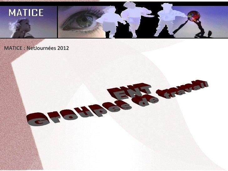 MATICE:NetJournées2012
