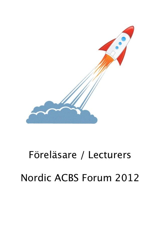 Föreläsare / LecturersNordic ACBS Forum 2012