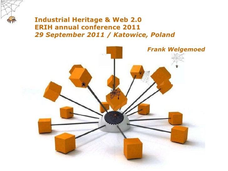 Presentatie ERIH conferentie 'Industrial Heritage and Web 2.0'