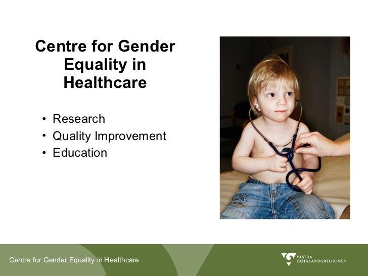 Presentation Centre for Gender Equality in Healthcare