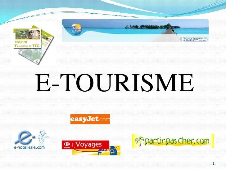 E-TOURISME<br />1<br />