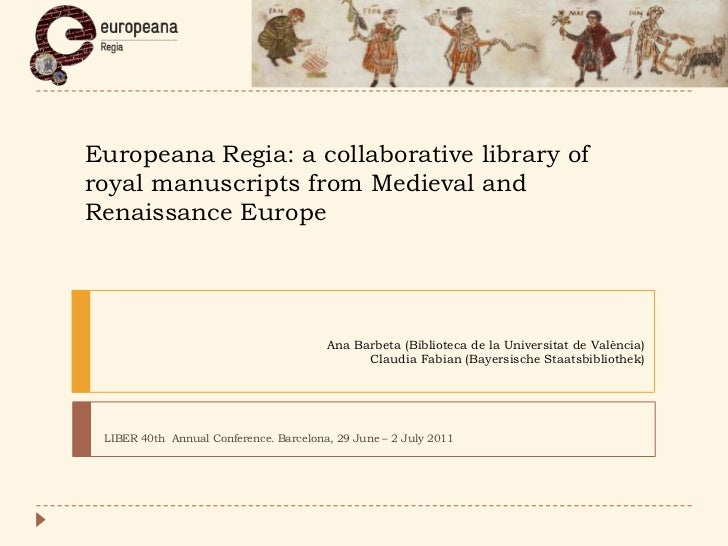Presentation of Europeana Regia at the 40th Annual LIBER Conference