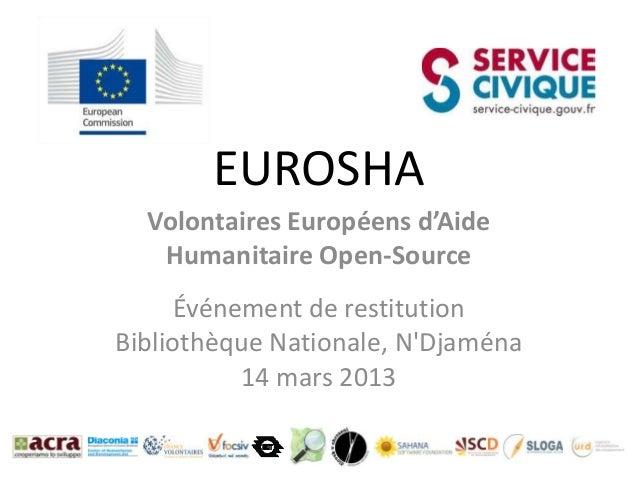 EUROSHA  Volontaires Européens d'Aide   Humanitaire Open-Source      Événement de restitutionBibliothèque Nationale, NDjam...