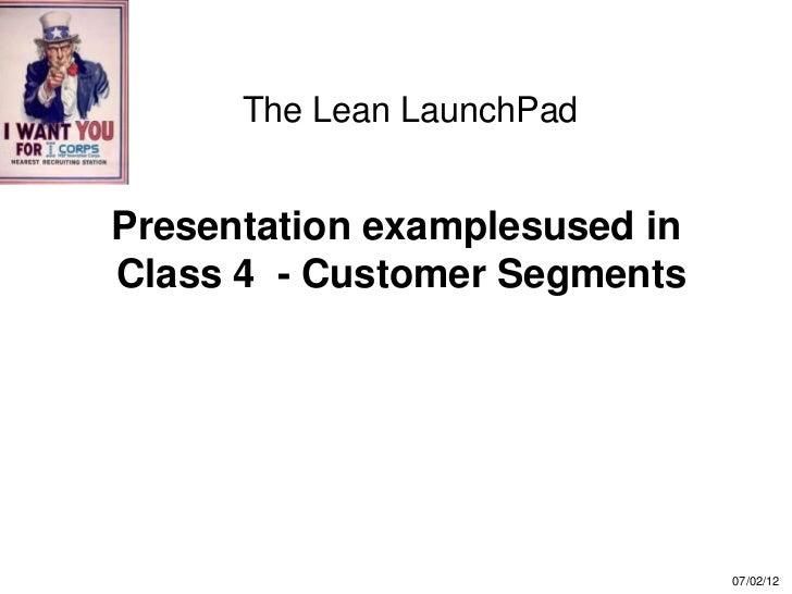 Presentation examples for class 4 customer segments