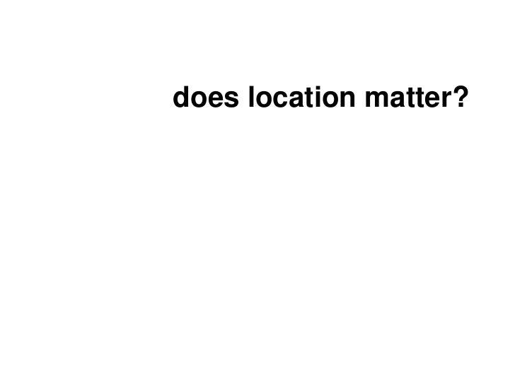 Location vs. People