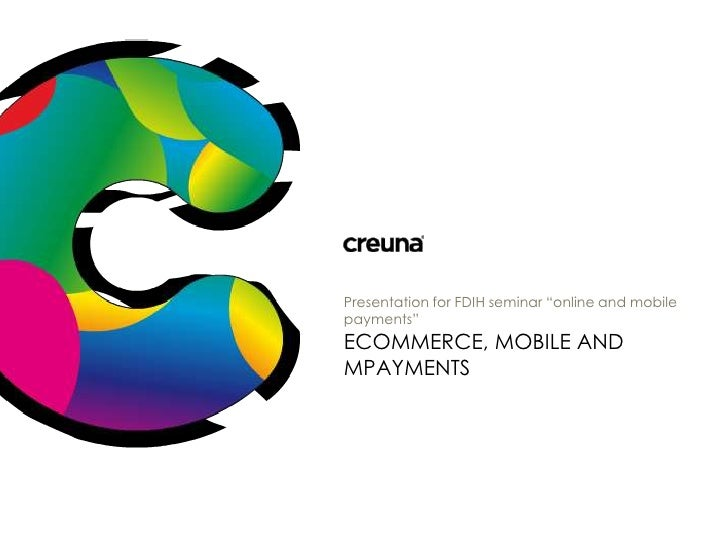 eCommerce, Mobile and mPayments