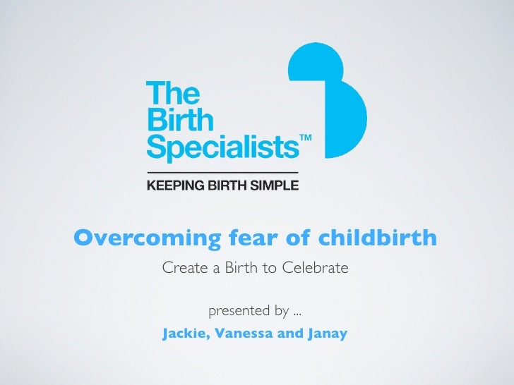 Overcoming the Fear of Childbirth