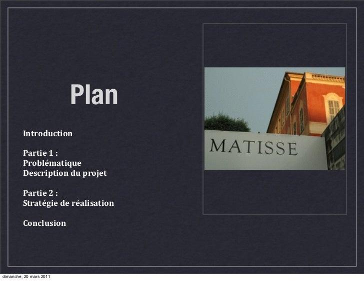 Plan         Introduction         Partie 1 :         Problématique         Description du projet         Partie ...