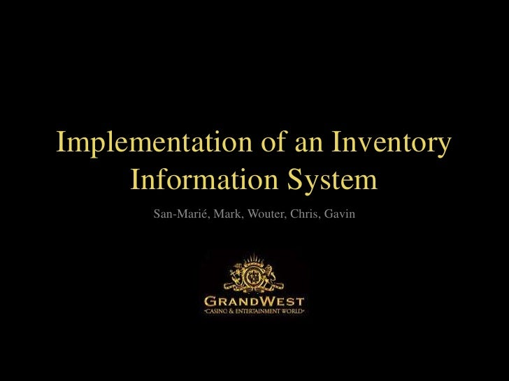 Implementation of an Inventory Information System<br />San-Marié, Mark, Wouter, Chris, Gavin<br />