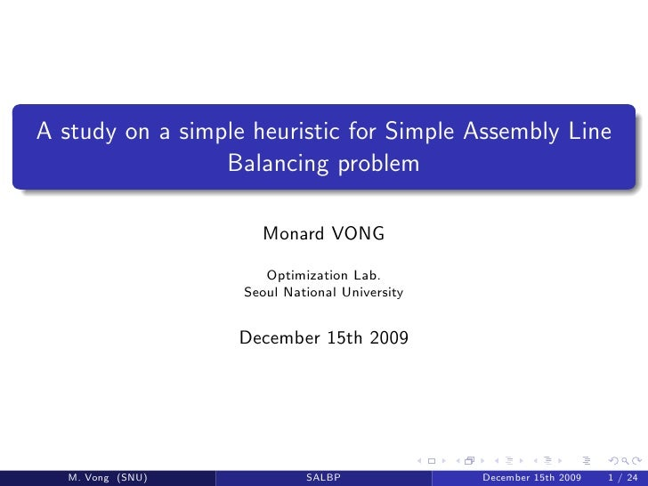 A study on a simple heuristic for Simple Assembly Line                  Balancing problem                       Monard VON...