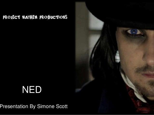 NEDPresentation By Simone Scott