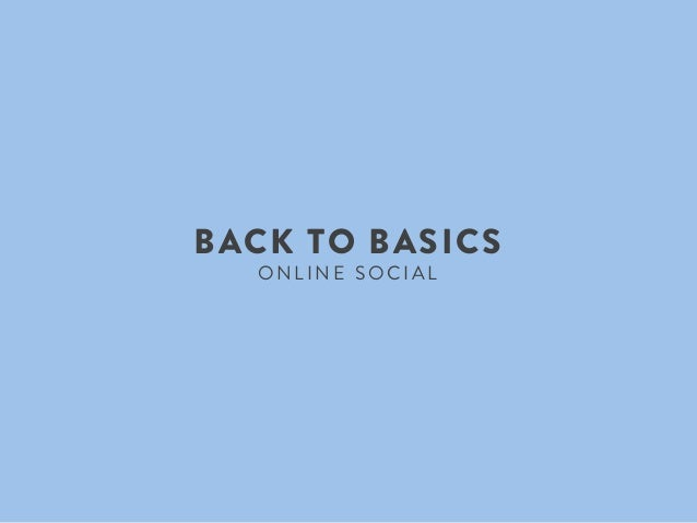 Back to basics