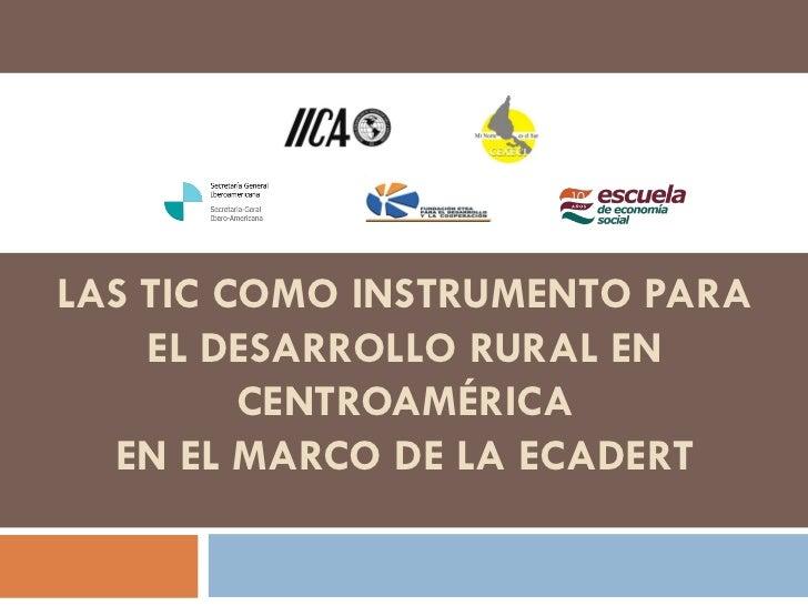 TIC para el desarrollo rural de Centroamerica