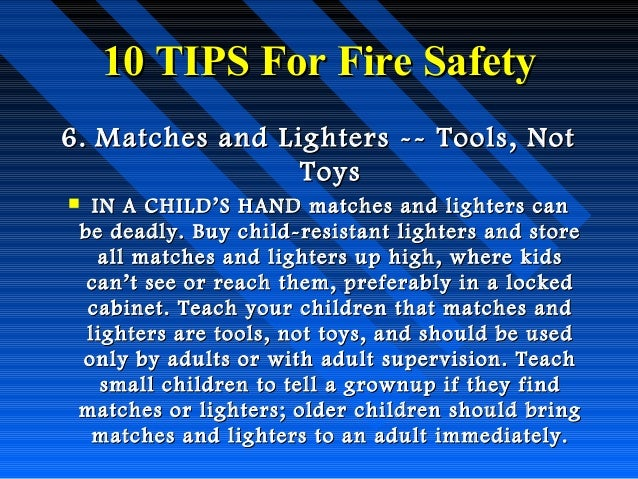 Fire Safety Toys 10 Tips For Fire Safety 6