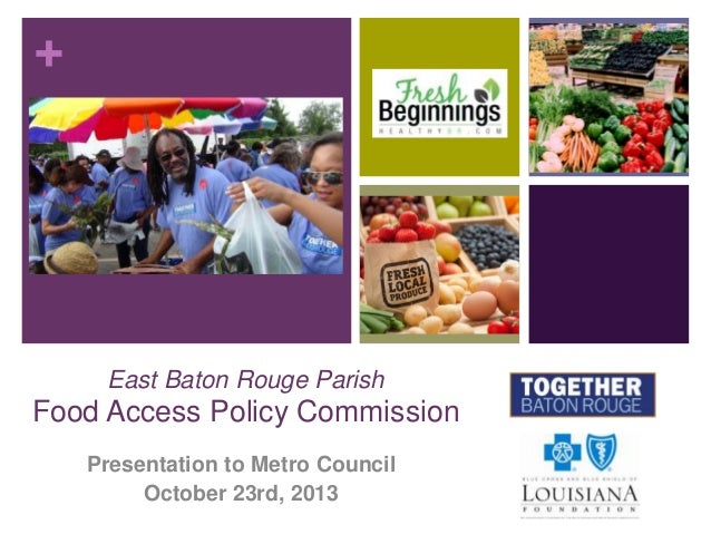 EBR Food Access Policy Commission: Presentation of Interim Findings