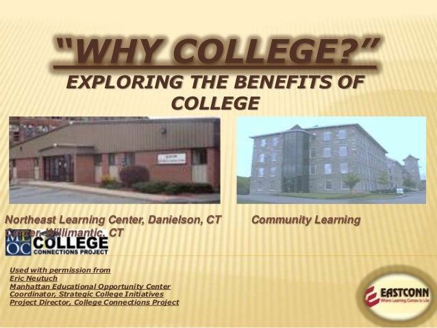 Why college exploring the benefits ofcollegeused with permission