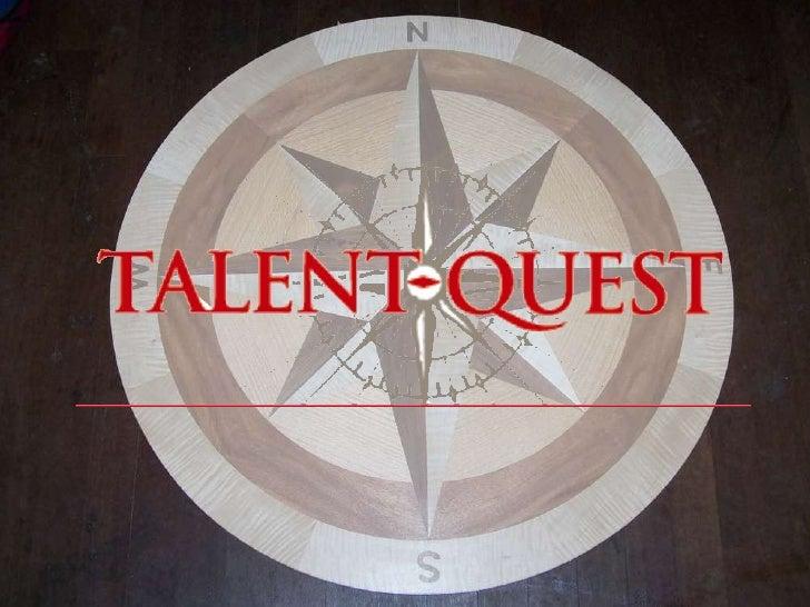 Talent-Quest Concept