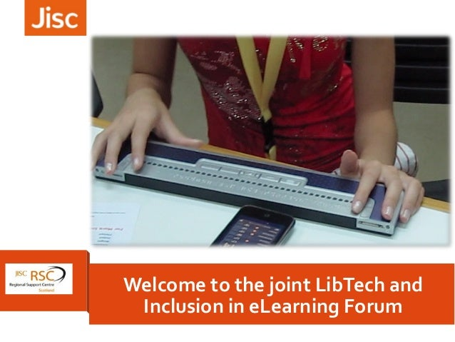 Welcome to the joint LibTech and Inclusion in eLearning Forum