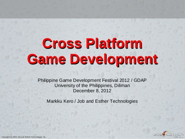 Cross Platform Game Development with GDAP, December 2012