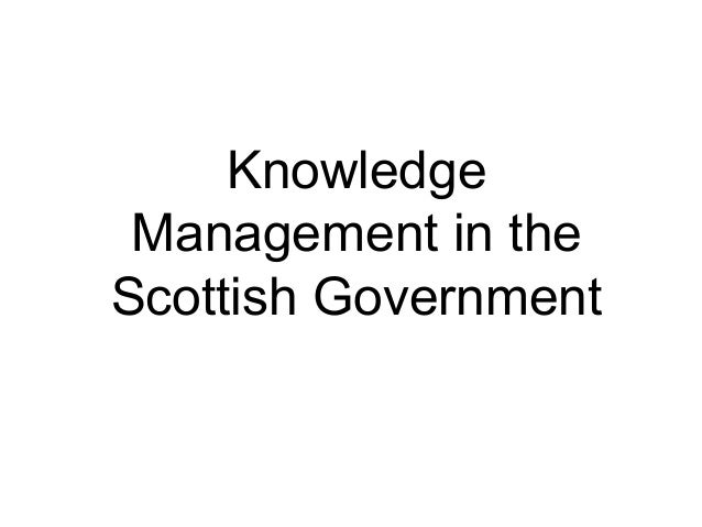 Knowledge Management in the Scottish Government