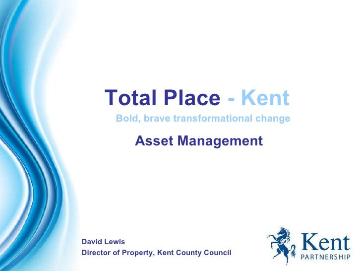 Kent - Total Place summit master class presentation